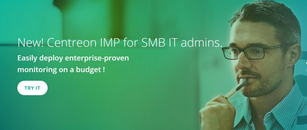New IT Monitoring Centreon solution: how Centreon IMP helps SMB IT Managers or administrators
