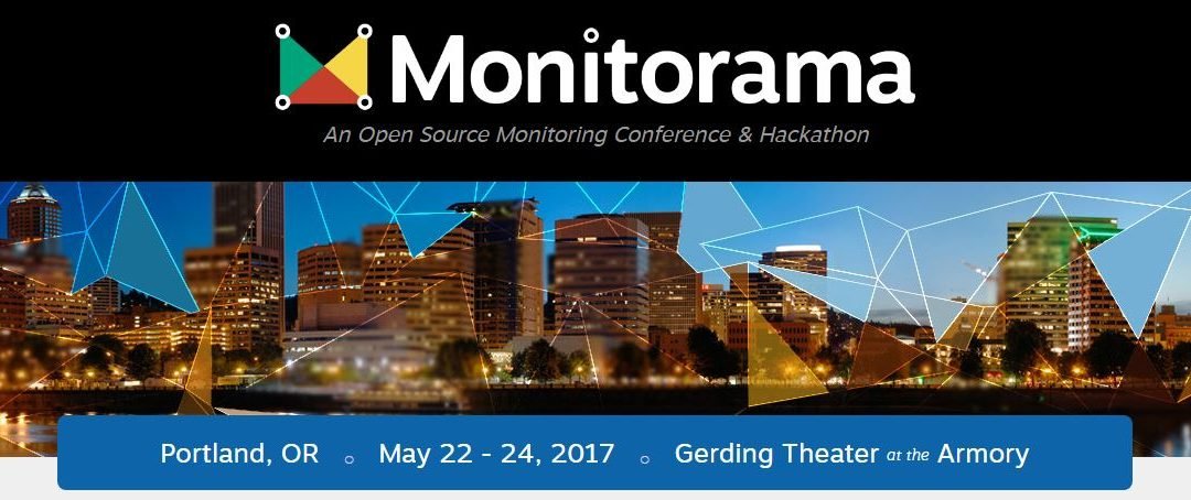 Do not miss it! – Monitorama Portland – May 22 to 24, 2017