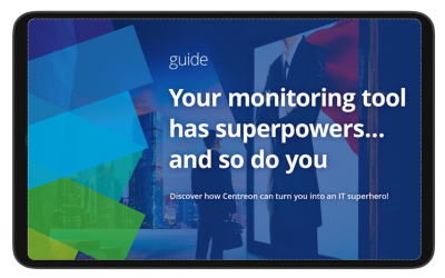 Your monitoring tool has superpowers… and so do you