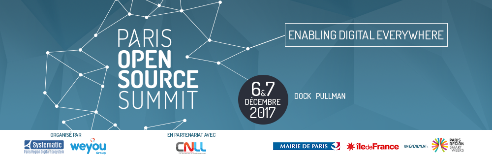 Save the date! - Paris Open Source Summit - December 06 & 07, 2017