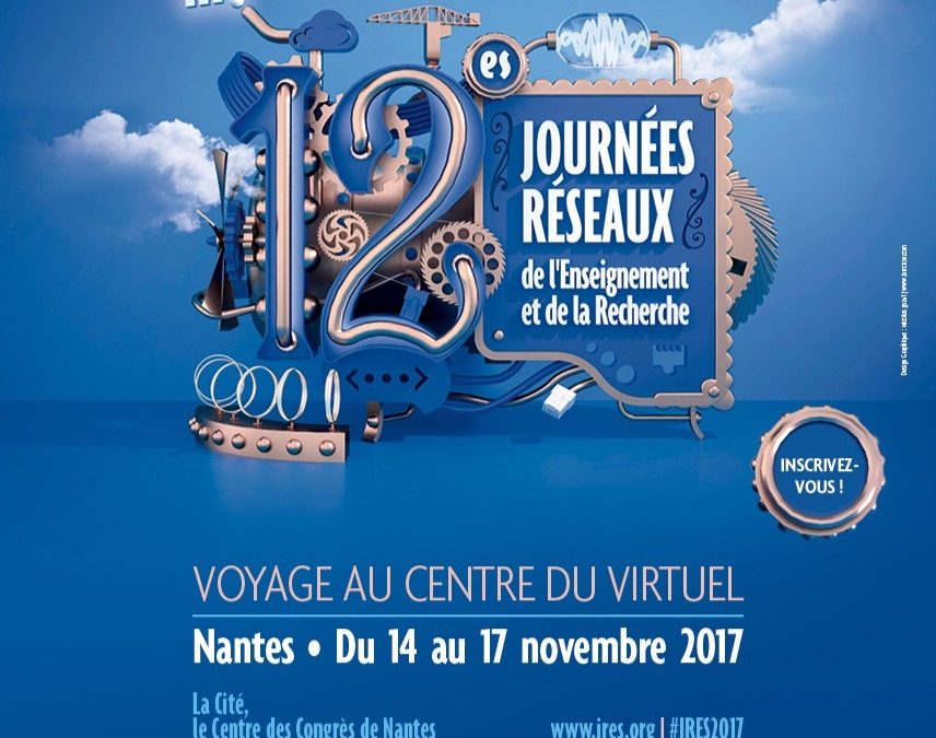Save the date! – Journées Réseaux de l'Enseignement et de la Recherche (JRES) – 14 au 17 novembre 2017