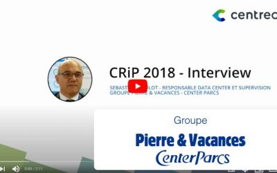 Interview : 3 questions à Sébastien Noulot, responsable Data Center et Supervision pour Pierre & Vacances – Center Parcs