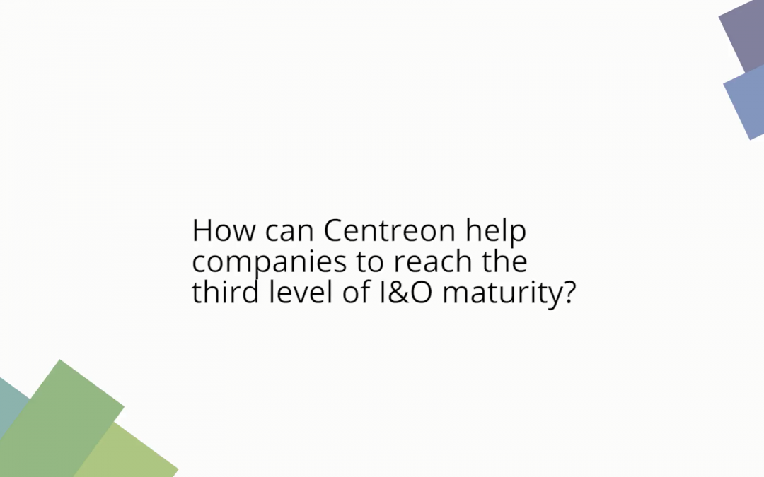 How can Centreon help companies to reach the third level of I&O maturity?