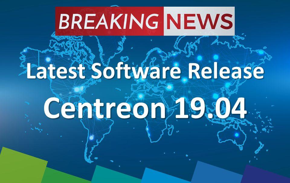Nouvelle version : Centreon 19.04 fait le lien entre la supervision des environnements IT classiques, distribués et multi-cloud