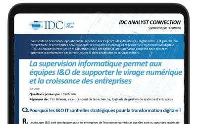 Analyse IDC : Supervision informatique, l'ingrédient secret des équipes I&O pour booster les performances
