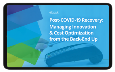 Post-COVID-19 Recovery: Managing Innovation & Cost Optimization from the Back-End Up