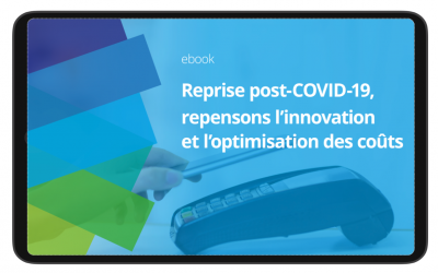Reprise post-COVID-19, repensons l'innovation et l'optimisation des coûts