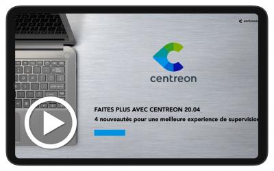 Centreon 20.04 : 4 nouveautés pour une meilleure expérience de supervision informatique