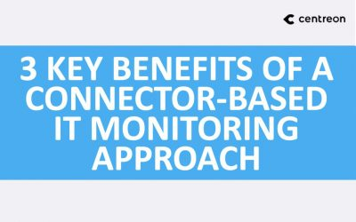 3 key benefits of a connector-based IT monitoring approach