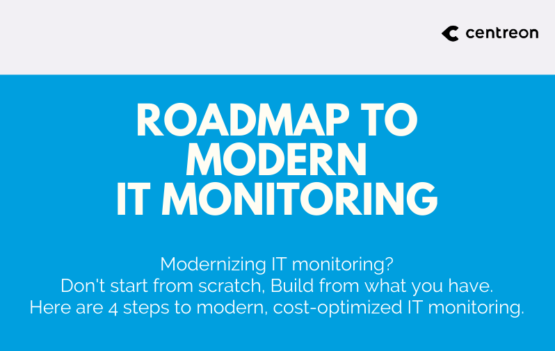 IT Monitoring Modernization Roadmap