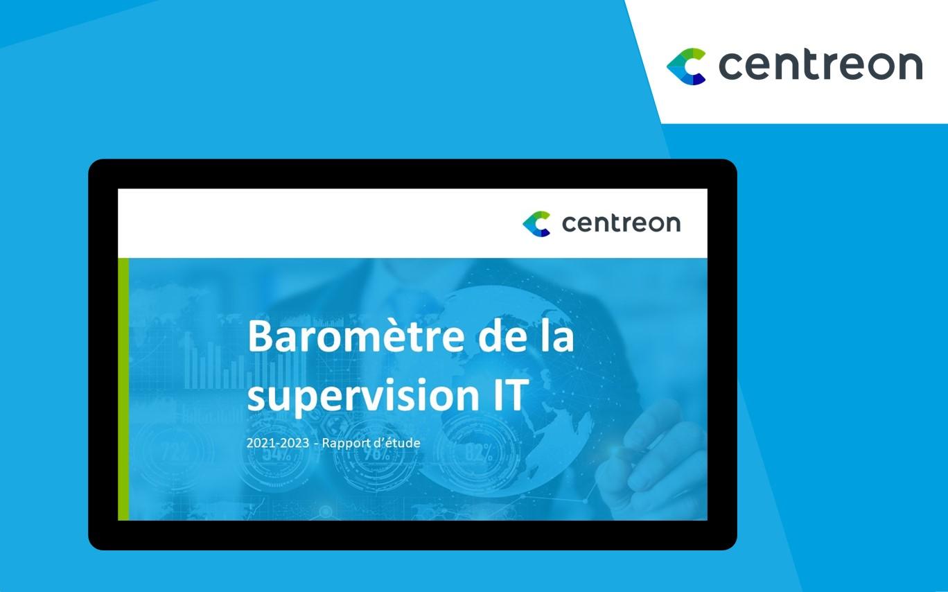 Baromètre Centreon 2020 : Augmentation des budgets consacrés à la supervision IT après le COVID-19
