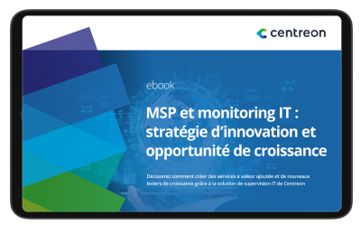 MSP et monitoring IT : stratégie d'innovation et opportunité de croissance