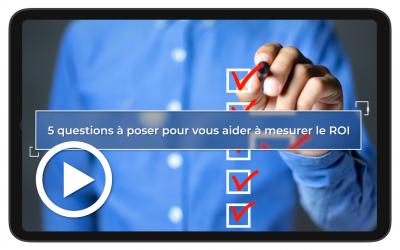 Adoption de nouvelles technologies : 5 questions à se poser pour mesurer le ROI
