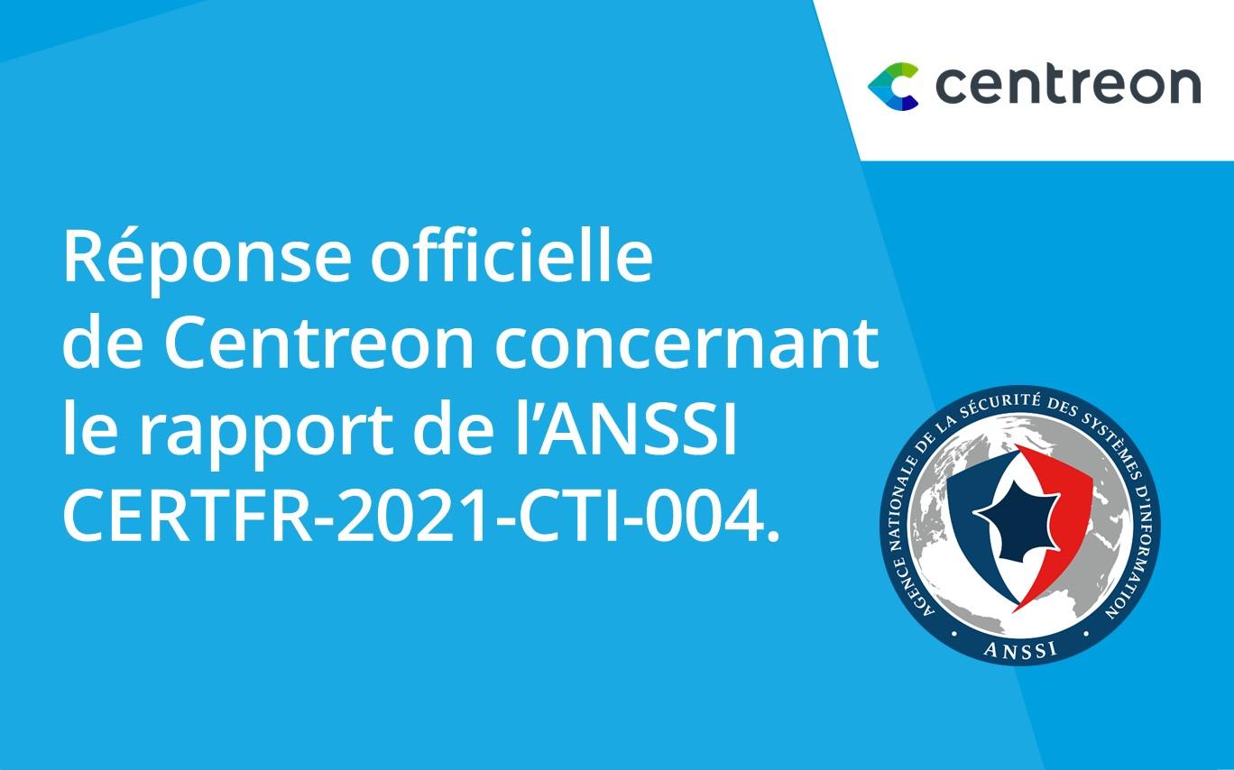 Centreon apporte des éclaircissements suite à la parution du rapport de l'ANSSI