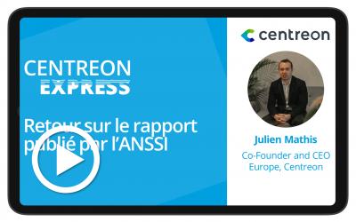 Centreon Express : retour sur le rapport publié par l'ANSSI