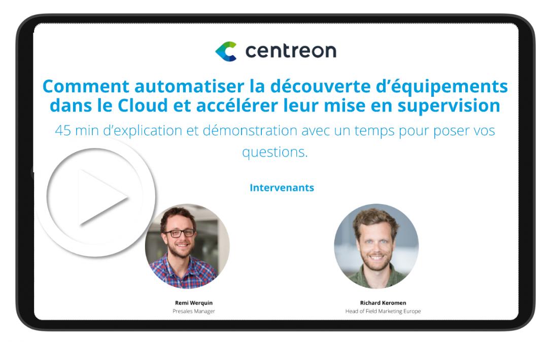 Comment automatiser la découverte d'équipements dans le Cloud et accélérer leur mise en supervision