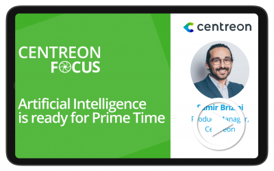 Centreon Focus: Artificial Intelligence is ready for Prime Time