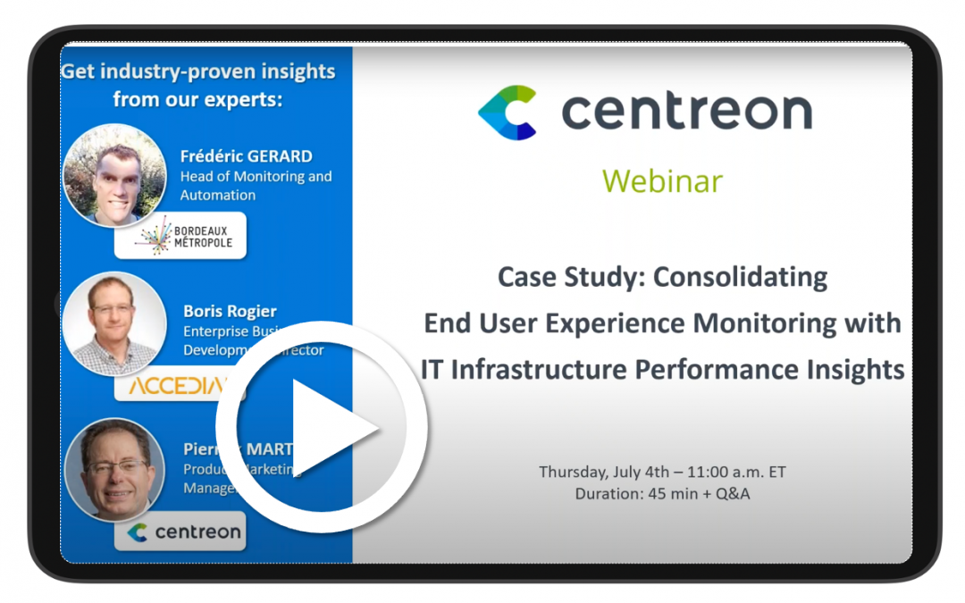 Case Study: Consolidating End User Experience Monitoring with IT Infrastructure Performance Insights