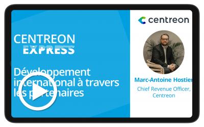 Centreon Express : Développement international à travers les partenaires