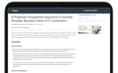 Gartner, A Pragmatic Engagement Approach to Quantify Strategic Business Value of IT Contribution