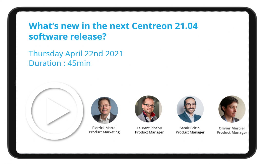 What's new in the next Centreon 21.04 software release?