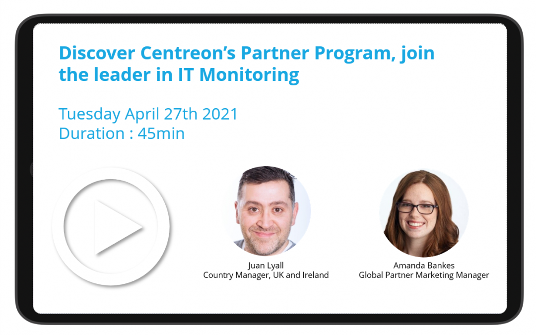 Discover Centreon's Partner Program, join the leader in IT Monitoring