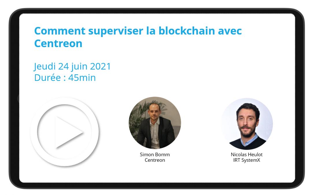 Comment superviser la blockchain avec Centreon