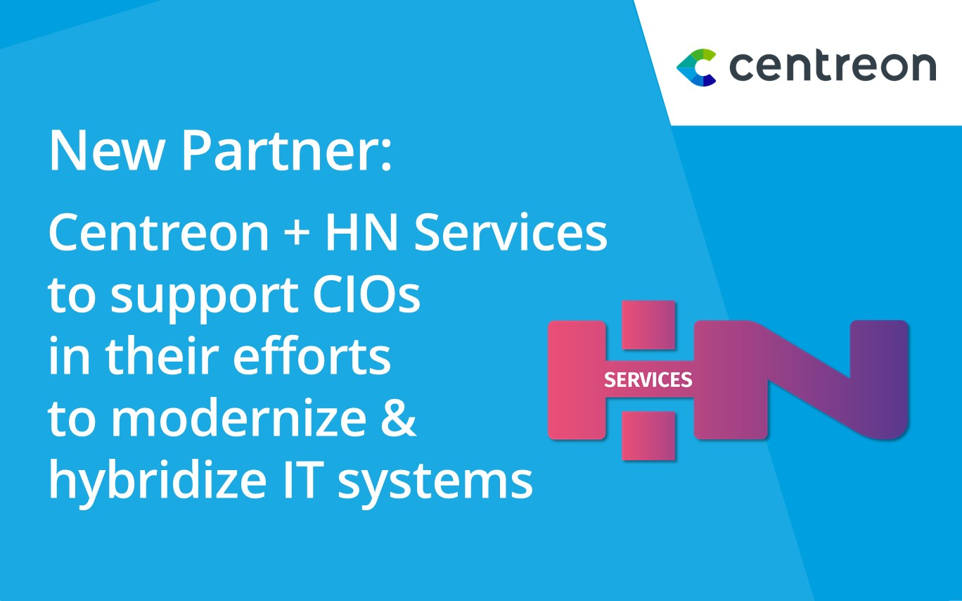 Partnership : HN Services partners with Centreon, expanding their expert service portfolio and supporting their clients' IT system modernization