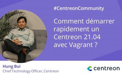 Comment démarrer rapidement un Centreon 21.04 avec Vagrant ?