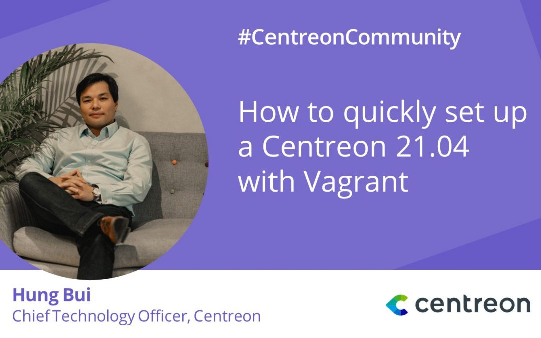 How to quickly set up a Centreon 21.04 with Vagrant