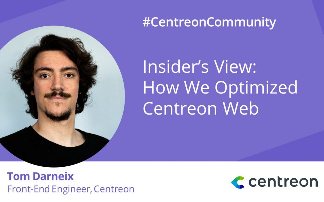 Insider's View: How We Optimized Centreon Web