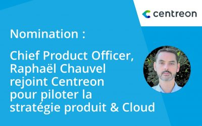 Centreon recrute son nouveau Chief Product Officer