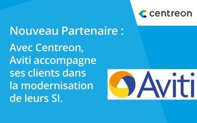 Partenariat : Aviti mise sur Centreon pour accompagner ses clients dans la modernisation de leurs SI