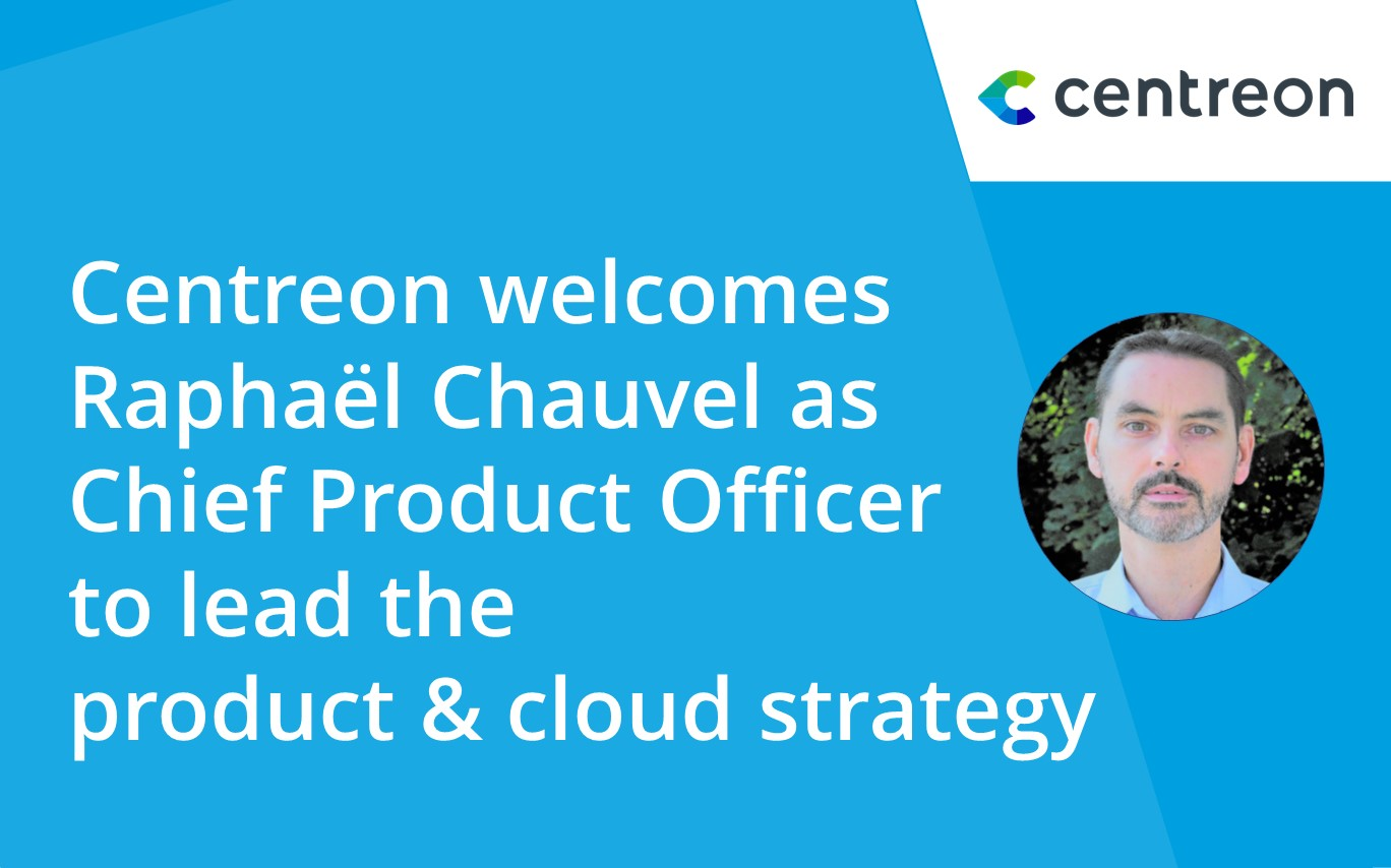 Centreon Welcomes New Chief Product Officer