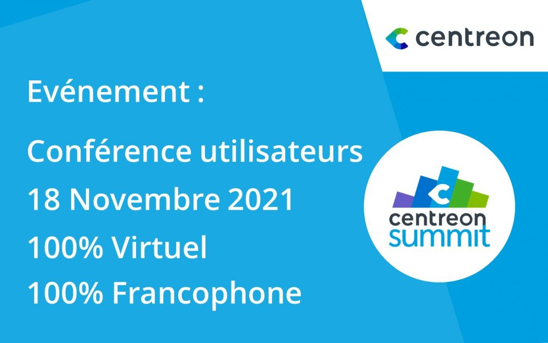 Centreon organise son Centreon Summit le 18 Novembre 2021